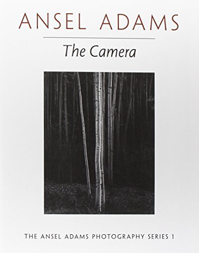 Ansel Adams The Camera Revised