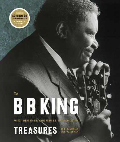 B. B. King B. B. King Treasures The Photos Mementos & Music From B. B. King's Collec