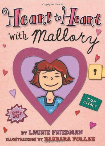Laurie B. Friedman Heart To Heart With Mallory