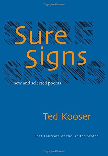 Ted Kooser Sure Signs New And Selected Poems