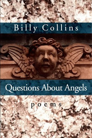 Billy Collins Questions About Angels Poems