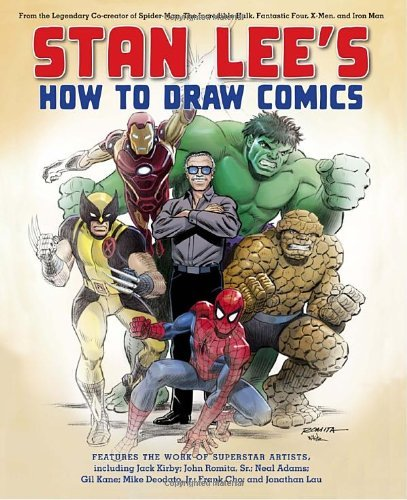 Stan Lee Stan Lee's How To Draw Comics From The Legendary Co Creator Of Spider Man The