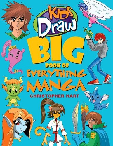 Christopher Hart Kids Draw Big Book Of Everything Manga