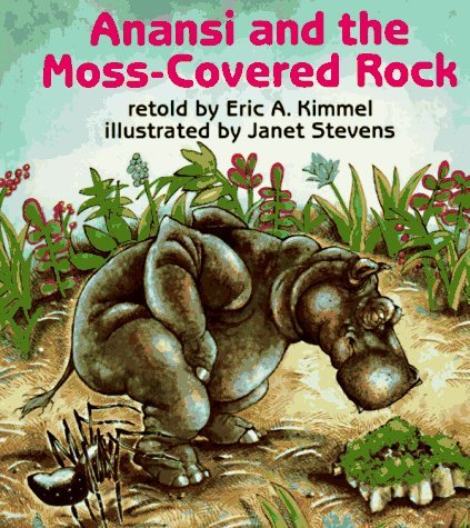Janet Stevens Anansi And The Moss Covered Rock
