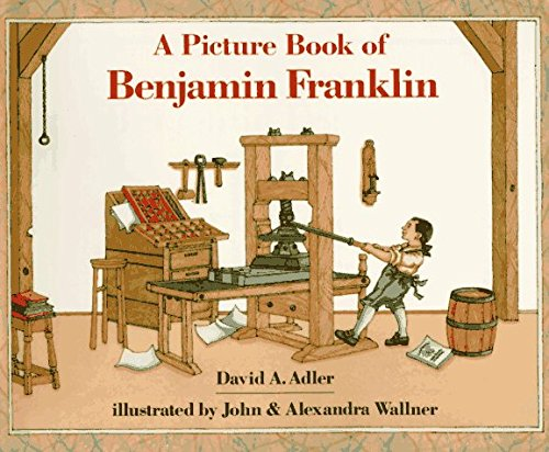 David A. Adler A Picture Book Of Benjamin Franklin