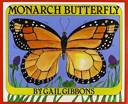 Gail Gibbons Monarch Butterfly