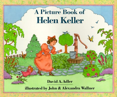 David A. Adler A Picture Book Of Helen Keller