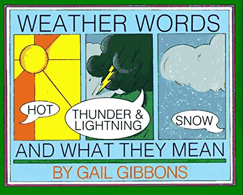Gail Gibbons Weather Words And What They Mean