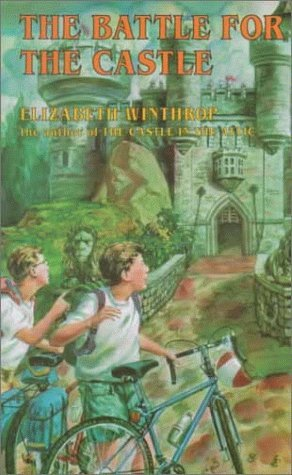 Elizabeth Winthrop The Battle For The Castle