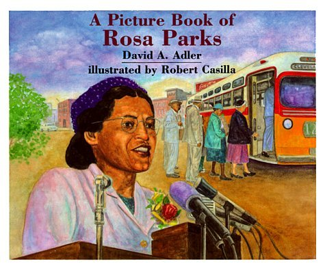 David A. Adler A Picture Book Of Rosa Parks