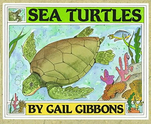 Gail Gibbons Sea Turtles