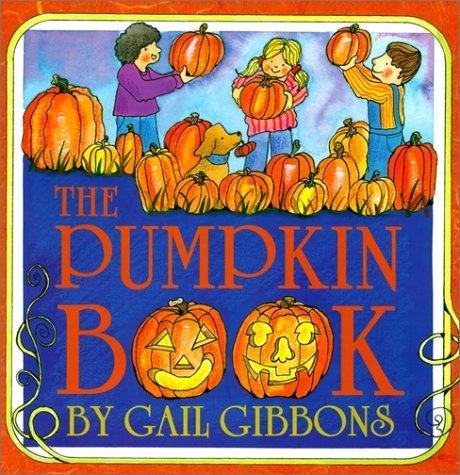 Gail Gibbons The Pumpkin Book