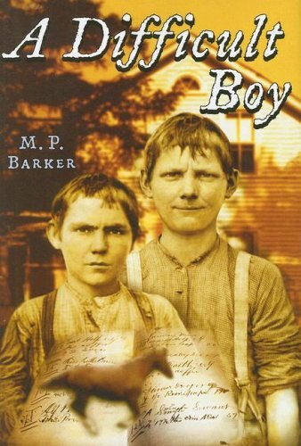 M. P. Barker A Difficult Boy