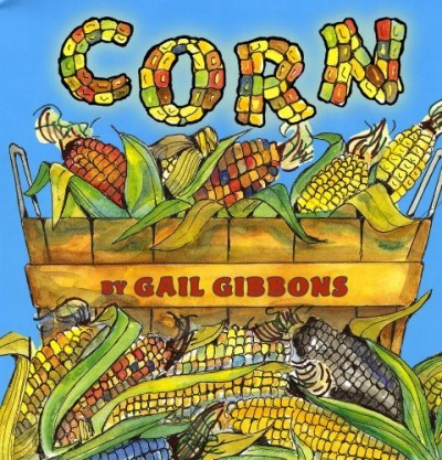 Gail Gibbons Corn