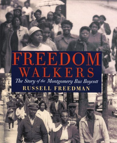 Russell Freedman Freedom Walkers The Story Of The Montgomery Bus Boycott
