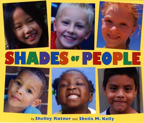 Shelley Rotner Shades Of People