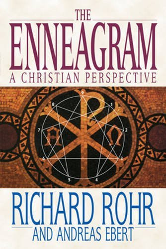 Richard Rohr The Enneagram A Christian Perspective
