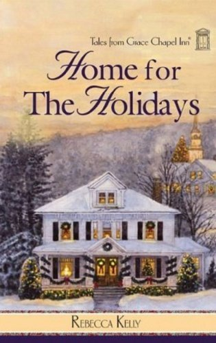 Rebecca Kelly Home For The Holidays