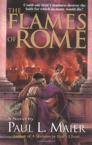 Paul L. Maier Flames Of Rome The 0002 Edition;