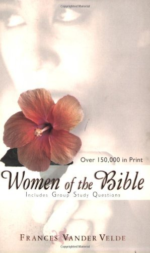 Frances Vandervelde Women Of The Bible 0002 Edition;
