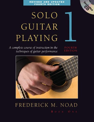 Frederick Noad Solo Guitar Playing Book 1 A Complete Course Of Instruction In The Technique 0004 Edition;revised Update