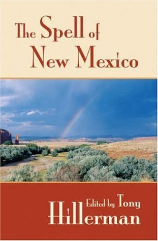 Tony Hillerman The Spell Of New Mexico