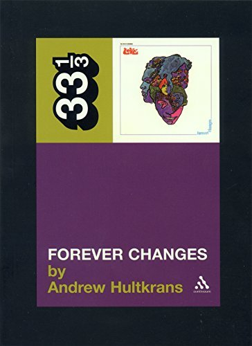 Hultkrans Andrew Love's Forever Changes 33 1 3