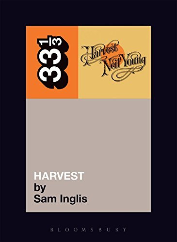 Inglis Sam Neil Young's Harvest 33 1 3