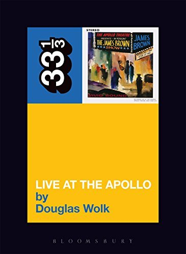 Wolk Douglas James Brown's Live At The Apollo 33 1 3