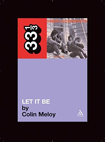 Meloy Colin The Replacements' Let It Be 33 1 3