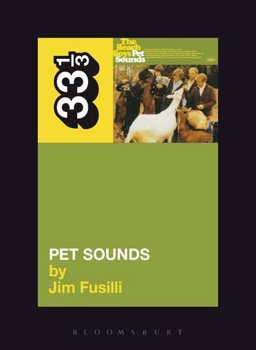 Fusilli Jim Beach Boys' Pet Sounds 33 1 3