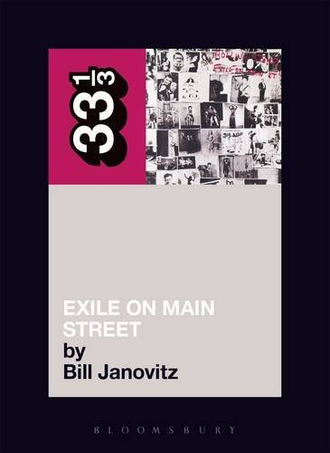 Janovitz Bill Rolling Stones' Exile On Main Street 33 1 3