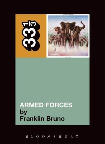 Franklin Bruno Elvis Costello's Armed Forces 33 1 3