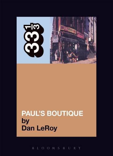 Leroy Dan Beastie Boys' Paul's Boutique 33 1 3