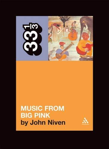 Niven John Band's Music From Big Pink 33 1 3