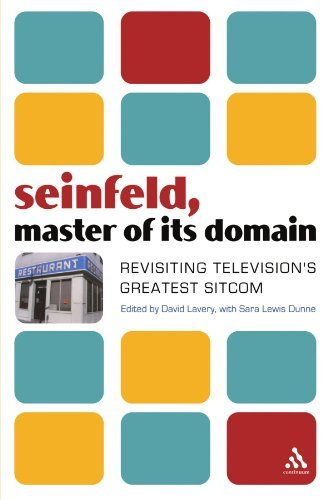 David Lavery Seinfeld Master Of Its Domain Revisiting Television's Greatest Sitcom