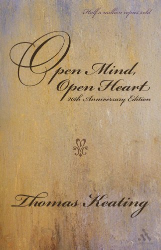 Thomas Keating Open Mind Open Heart The Contemplative Dimension Of The Gospel 0020 Edition;anniversary