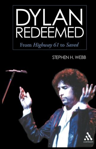 Stephen H. Webb Dylan Redeemed