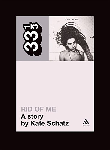Schatz Kate Pj Harvey's Rid Of Me Short Stories 33 1 3