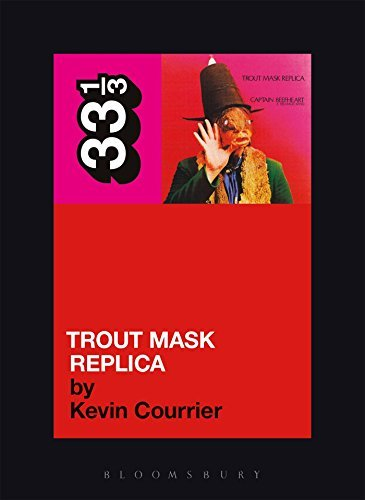 Courrier Kevin Captain Beefheart's Trout Mask Replica 33 1 3