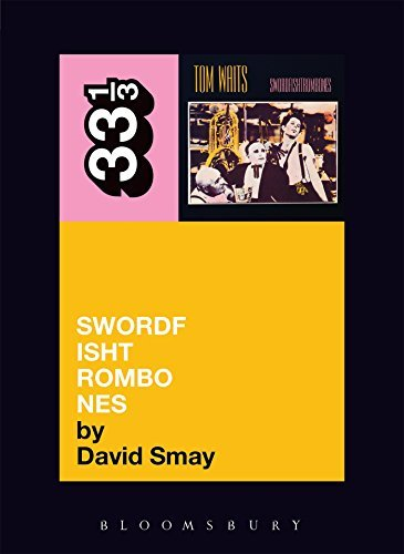 Smay David Tom Waits' Swordfishtrombones 33 1 3