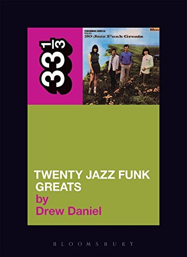 Daniel Drew Throbbing Gristle's Twenty Jazz Funk Greats 33 1 3