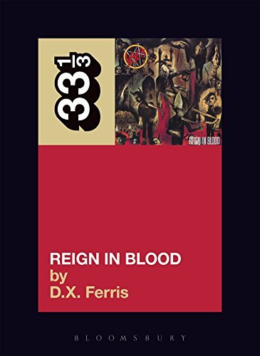 Ferris D.X. Slayer's Reign In Blood 33 1 3