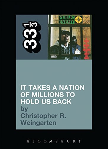Christopher R. Weingarten It Takes A Nation Of Millions To Hold Us Back