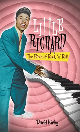 David Kirby Little Richard The Birth Of Rock 'n' Roll