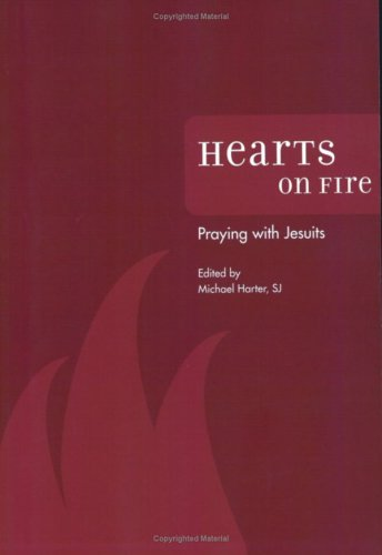 Michael J. Harter Hearts On Fire Praying With Jesuits