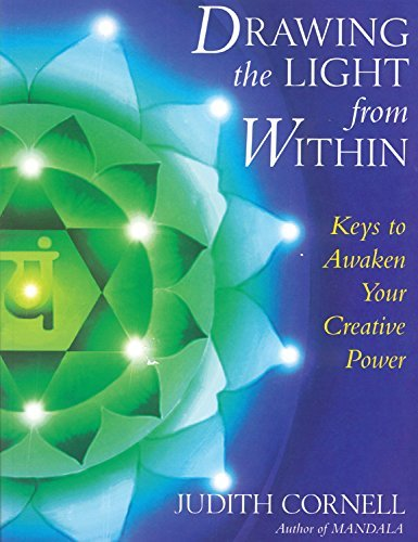 Judith Cornell Drawing The Light From Within Keys To Awaken Your Creative Power