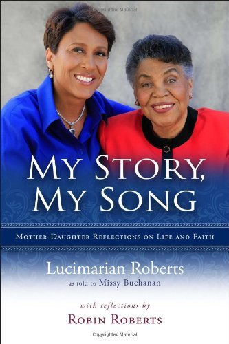 Lucimarian Roberts My Story My Song Mother Daughter Reflections On Life And Faith