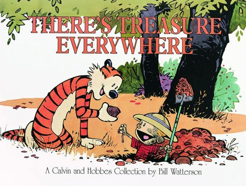 Bill Watterson There's Treasure Everywhere