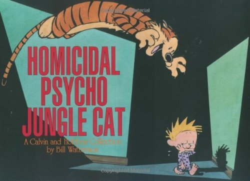 Bill Watterson Homicidal Psycho Jungle Cat Ppb